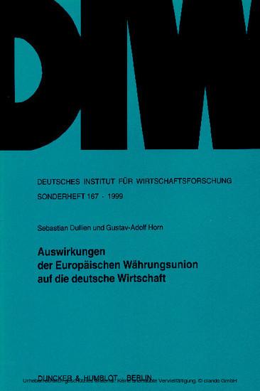 Auswirkungen der Europäischen Währungsunion auf die deutsche Wirtschaft. - Blick ins Buch