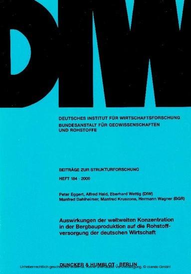 Auswirkungen der weltweiten Konzentration in der Bergbauproduktion auf die Rohstoffversorgung der deutschen Wirtschaft. - Blick ins Buch