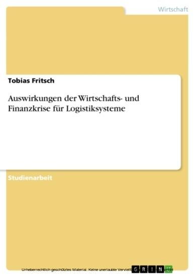 Auswirkungen der Wirtschafts- und Finanzkrise für Logistiksysteme - Blick ins Buch