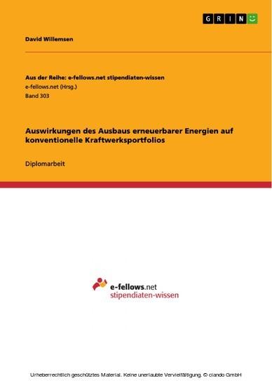 Auswirkungen des Ausbaus erneuerbarer Energien auf konventionelle Kraftwerksportfolios - Blick ins Buch