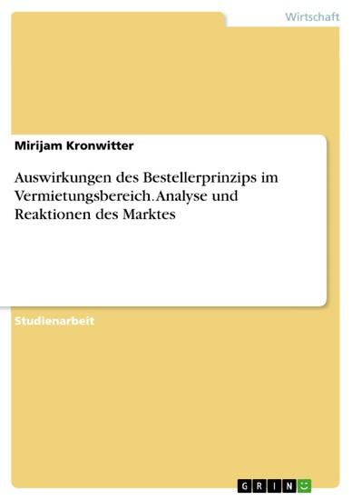 Auswirkungen des Bestellerprinzips im Vermietungsbereich. Analyse und Reaktionen des Marktes - Blick ins Buch