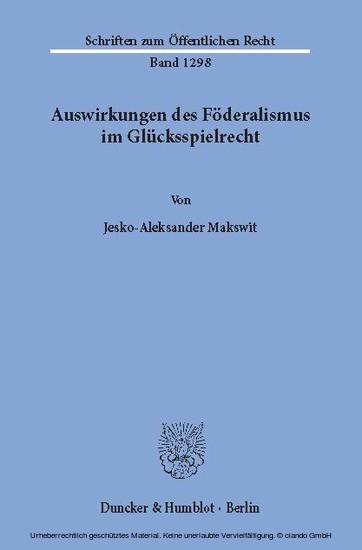 Auswirkungen des Föderalismus im Glücksspielrecht. - Blick ins Buch