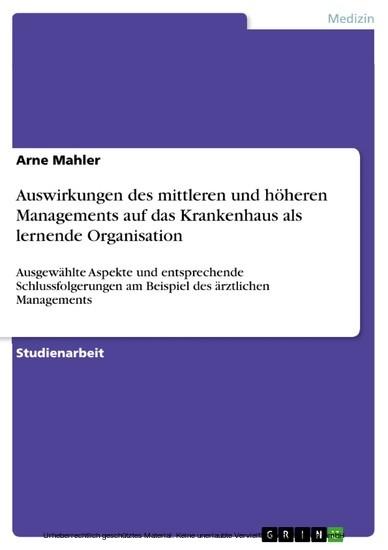 Auswirkungen des mittleren und höheren Managements auf das Krankenhaus als lernende Organisation - Blick ins Buch