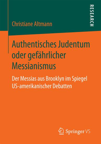 Authentisches Judentum oder gefährlicher Messianismus - Blick ins Buch