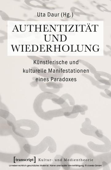 Authentizität und Wiederholung - Blick ins Buch