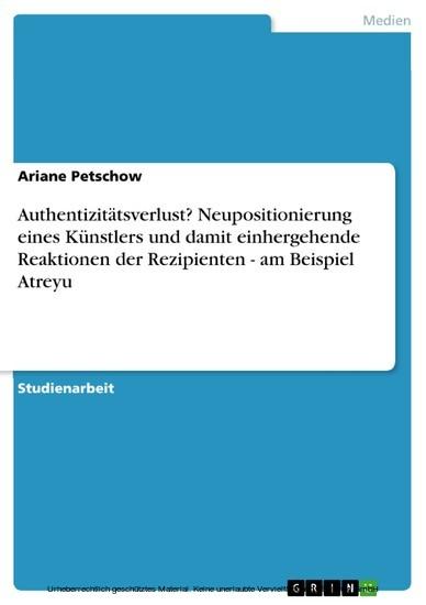 Authentizitätsverlust? Neupositionierung eines Künstlers und damit einhergehende Reaktionen der Rezipienten - am Beispiel Atreyu - Blick ins Buch