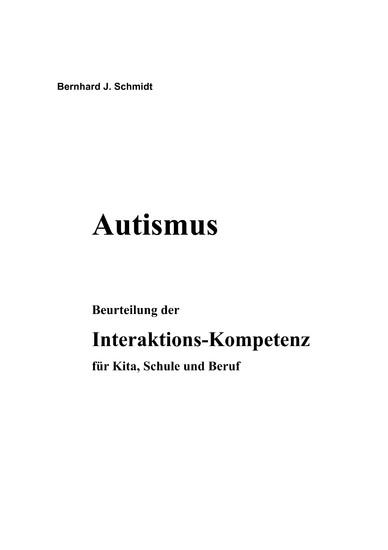 Autismus. Beurteilung der Interaktions-Kompetenz für Kita, Schule und Beruf - Blick ins Buch