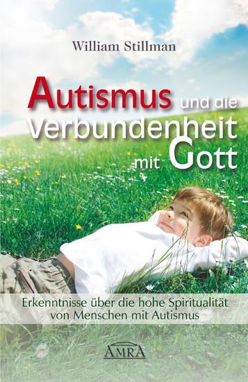 Autismus und die Verbundenheit mit Gott - Blick ins Buch