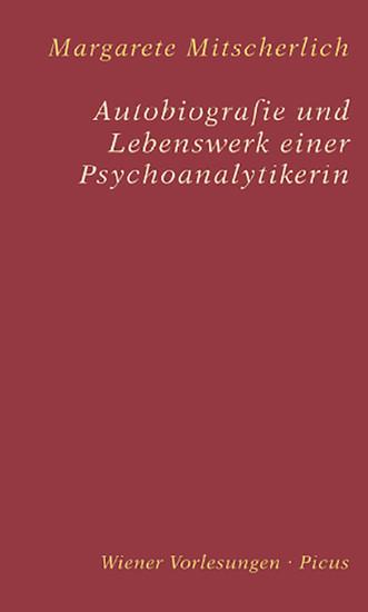 Autobiografie und Lebenswerk einer Psychoanalytikerin - Blick ins Buch