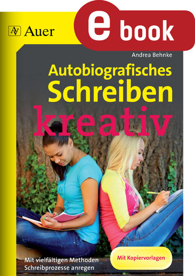 Autobiografisches Schreiben - kreativ - Blick ins Buch