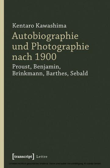 Autobiographie und Photographie nach 1900 - Blick ins Buch