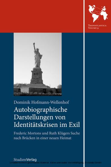 Autobiographische Darstellungen von Identitätskrisen im Exil - Blick ins Buch