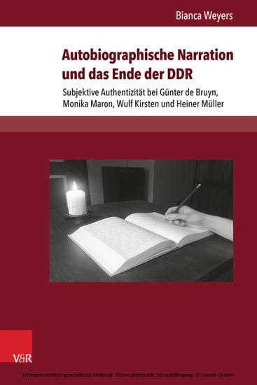 Autobiographische Narration und das Ende der DDR - Blick ins Buch