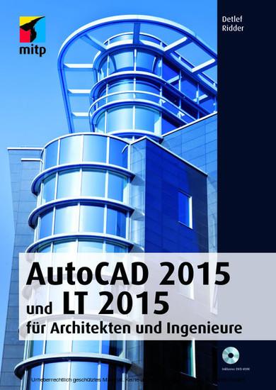 AutoCAD 2015 und LT 2015 für Architekten und Ingenieure - Blick ins Buch