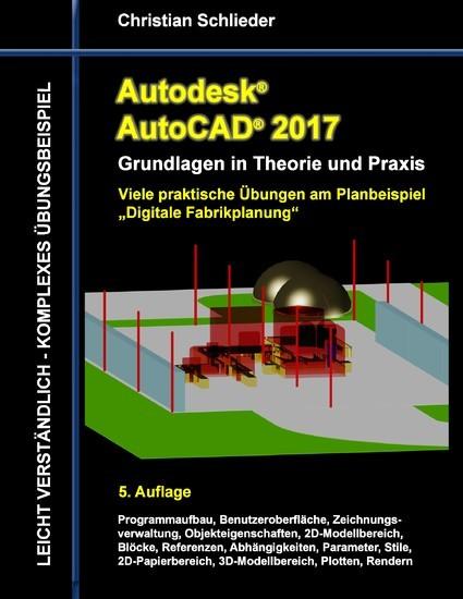 Autodesk AutoCAD 2017 - Grundlagen in Theorie und Praxis - Blick ins Buch