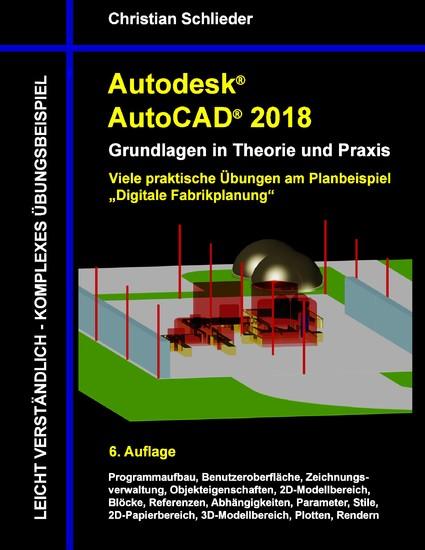 Autodesk AutoCAD 2018 - Grundlagen in Theorie und Praxis - Blick ins Buch