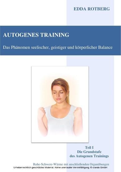 Autogenes Training - Das Phänomen seelischer, geistiger und körperlicher Balance - Blick ins Buch