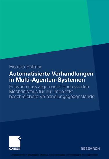 Automatisierte Verhandlungen in Multi-Agenten-Systemen - Blick ins Buch