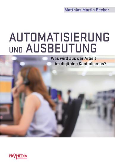 Automatisierung und Ausbeutung - Blick ins Buch