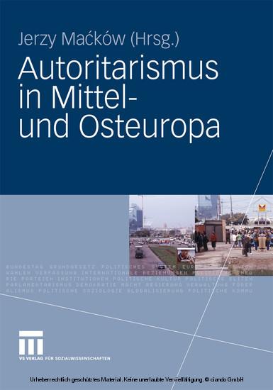 Autoritarismus in Mittel- und Osteuropa - Blick ins Buch