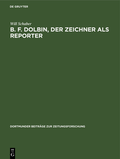B. F. Dolbin, der Zeichner als Reporter - Blick ins Buch