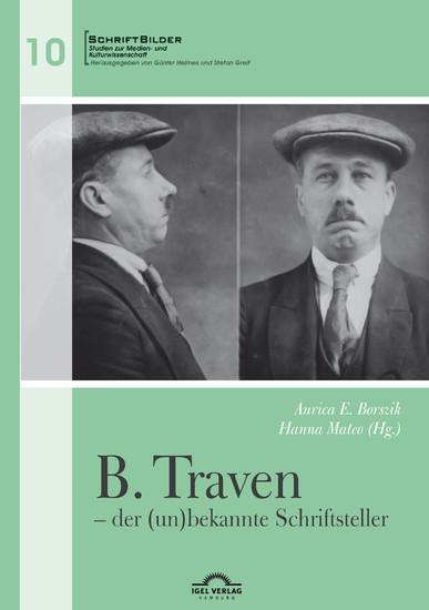 B. Traven - der (un)bekannte Schriftsteller - Blick ins Buch