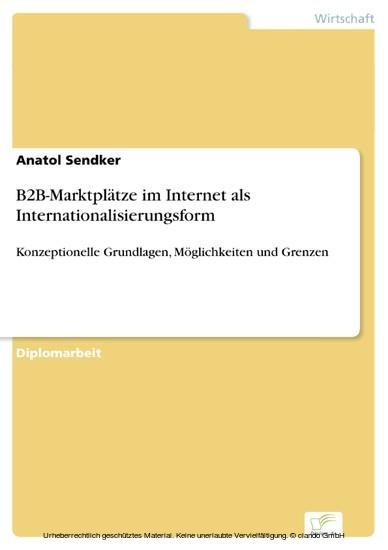 B2B-Marktplätze im Internet als Internationalisierungsform - Blick ins Buch