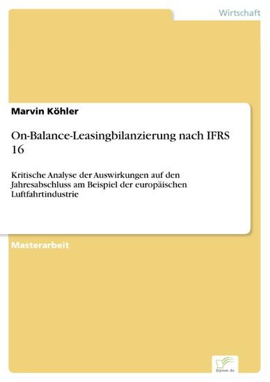 On-Balance-Leasingbilanzierung nach IFRS 16 - Blick ins Buch