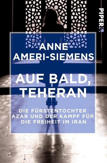 Auf bald, Teheran - Blick ins Buch