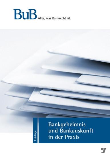 Bankgeheimnis und Bankauskunft in der Praxis - Blick ins Buch