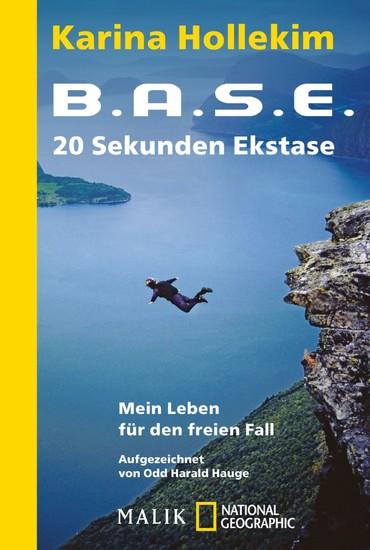 B.A.S.E. - 20 Sekunden Ekstase - Blick ins Buch