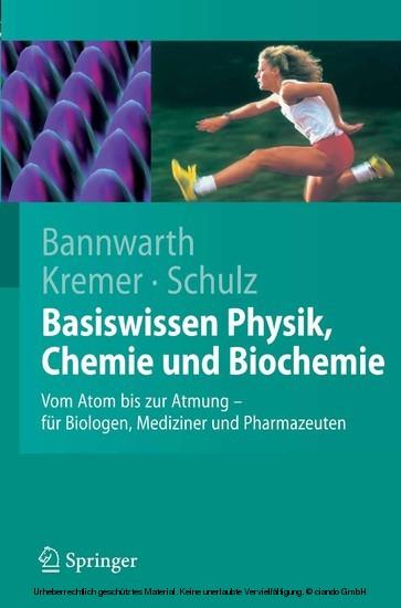 Basiswissen Physik, Chemie und Biochemie - Blick ins Buch