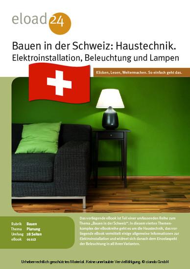 Bauen in der Schweiz: Haustechnik. Elektroinstallation, Beleuchtung und Lampen - Blick ins Buch
