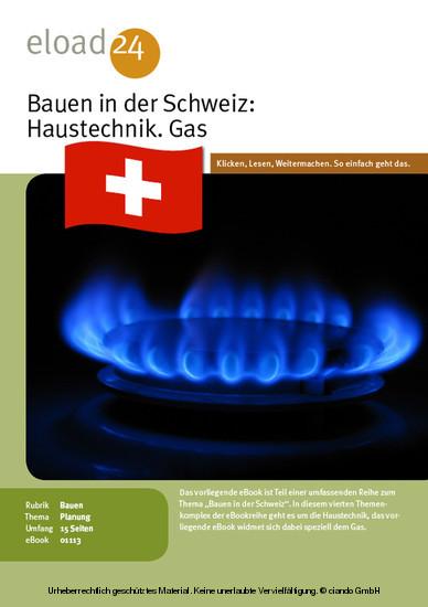 Bauen in der Schweiz: Haustechnik. Gas - Blick ins Buch