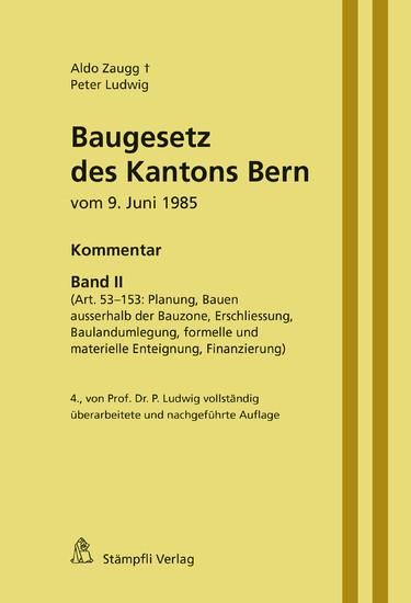 Baugesetz des Kantons Bern vom 9. Juni 1985 - Kommentar, Band II - Blick ins Buch