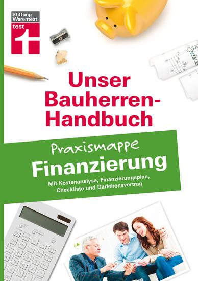 Bauherren-Praxismappe für Ihre Eigenheimfinanzierung - Blick ins Buch