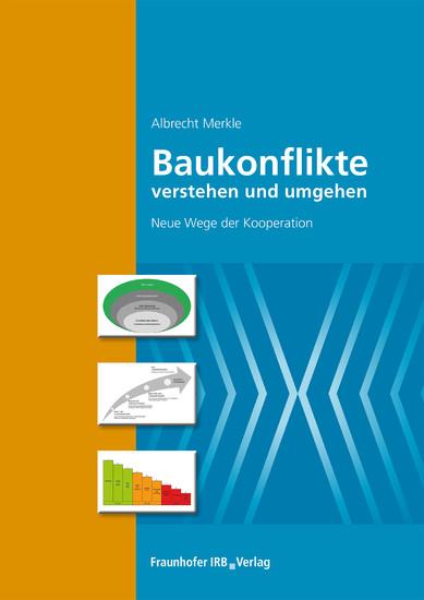 Baukonflikte verstehen und umgehen. - Blick ins Buch