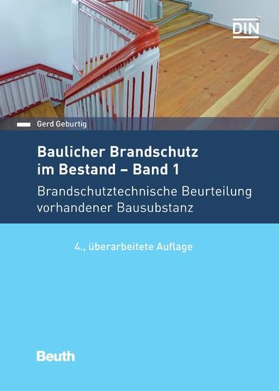 Baulicher Brandschutz im Bestand: Band 1 - Blick ins Buch