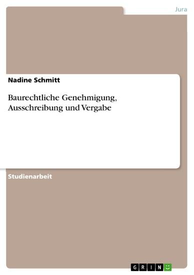 Baurechtliche Genehmigung, Ausschreibung und Vergabe - Blick ins Buch