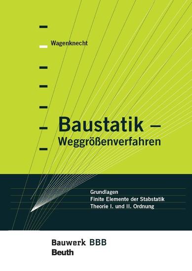 Baustatik - Weggrößenverfahren - Blick ins Buch