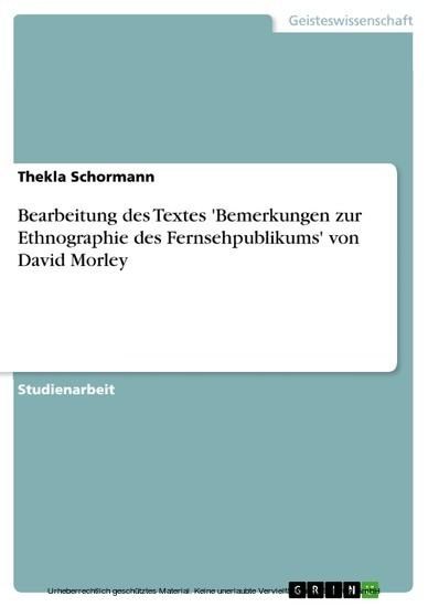 Bearbeitung des Textes 'Bemerkungen zur Ethnographie des Fernsehpublikums' von David Morley - Blick ins Buch