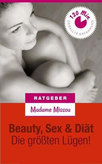 Beauty, Sex & Diät - Die größten Lügen! - Blick ins Buch