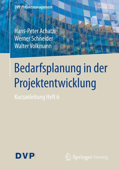 Bedarfsplanung in der Projektentwicklung - Blick ins Buch