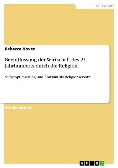 Beeinflussung der Wirtschaft des 21. Jahrhunderts durch die Religion - Blick ins Buch