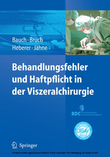 Behandlungsfehler und Haftpflicht in der Viszeralchirurgie - Blick ins Buch