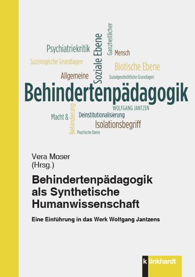 Behindertenpädagogik als Synthetische Humanwissenschaft - Blick ins Buch