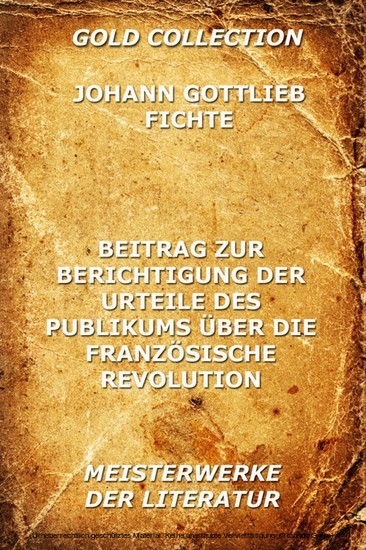 Beitrag zur Berichtigung der Urteile des Publikums über die französische Revolution - Blick ins Buch