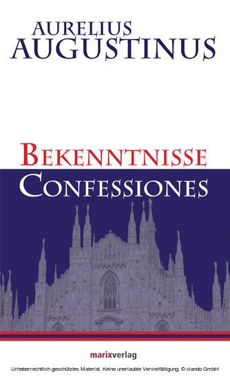 Bekenntnisse-Confessiones - Blick ins Buch