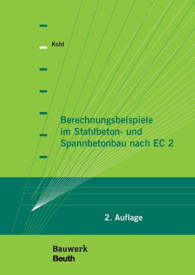 Berechnungsbeispiele im Stahlbeton- und Spannbetonbau nach EC 2 - Blick ins Buch