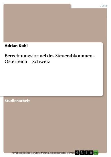 Berechnungsformel des Steuerabkommens Österreich - Schweiz - Blick ins Buch